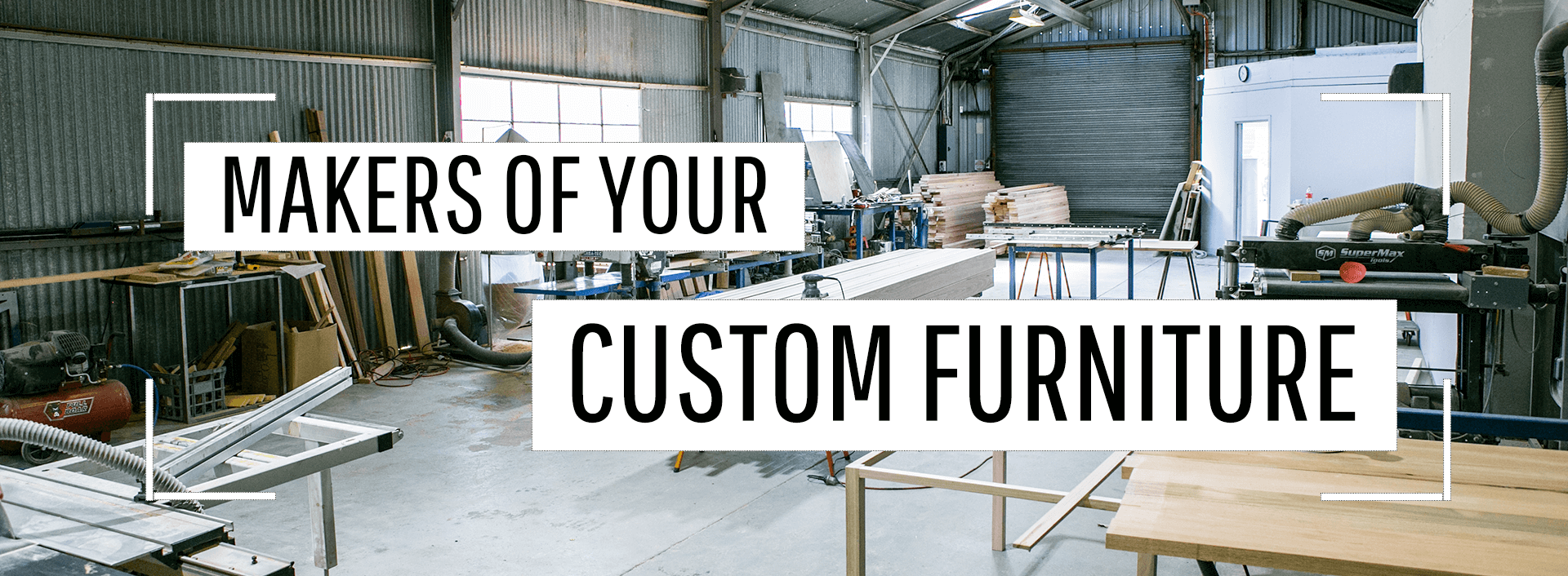 Workshop 24 - Makers of your Custom Furniture